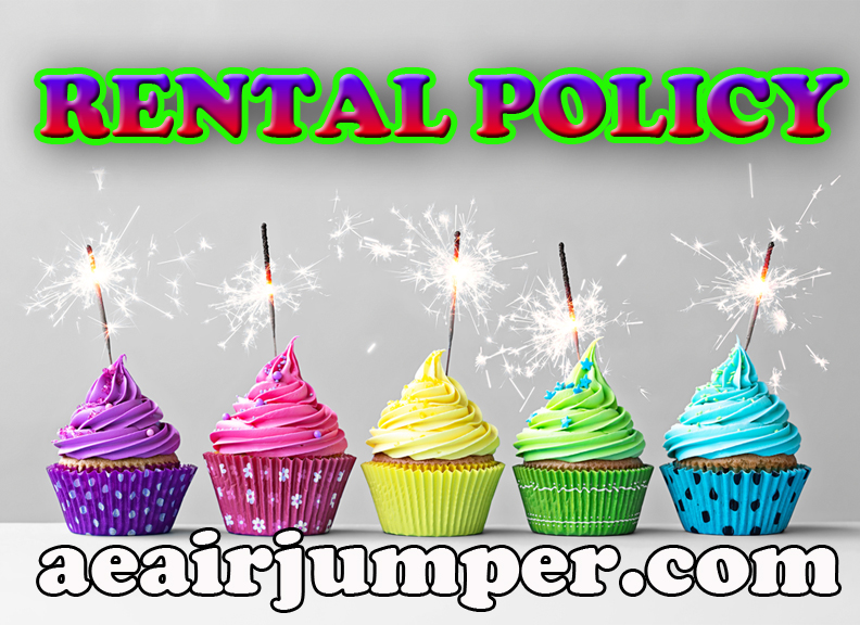 Rental Policy For A E Air Jumpers Bounce House Rentals In